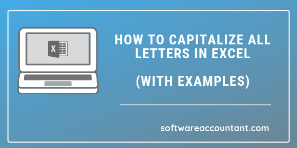 How to capitalize all letters in excel