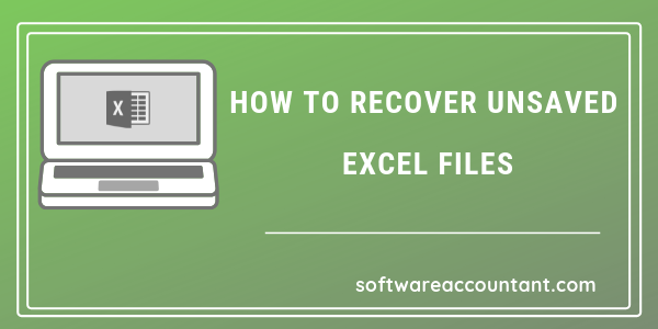 find unsaved excel file