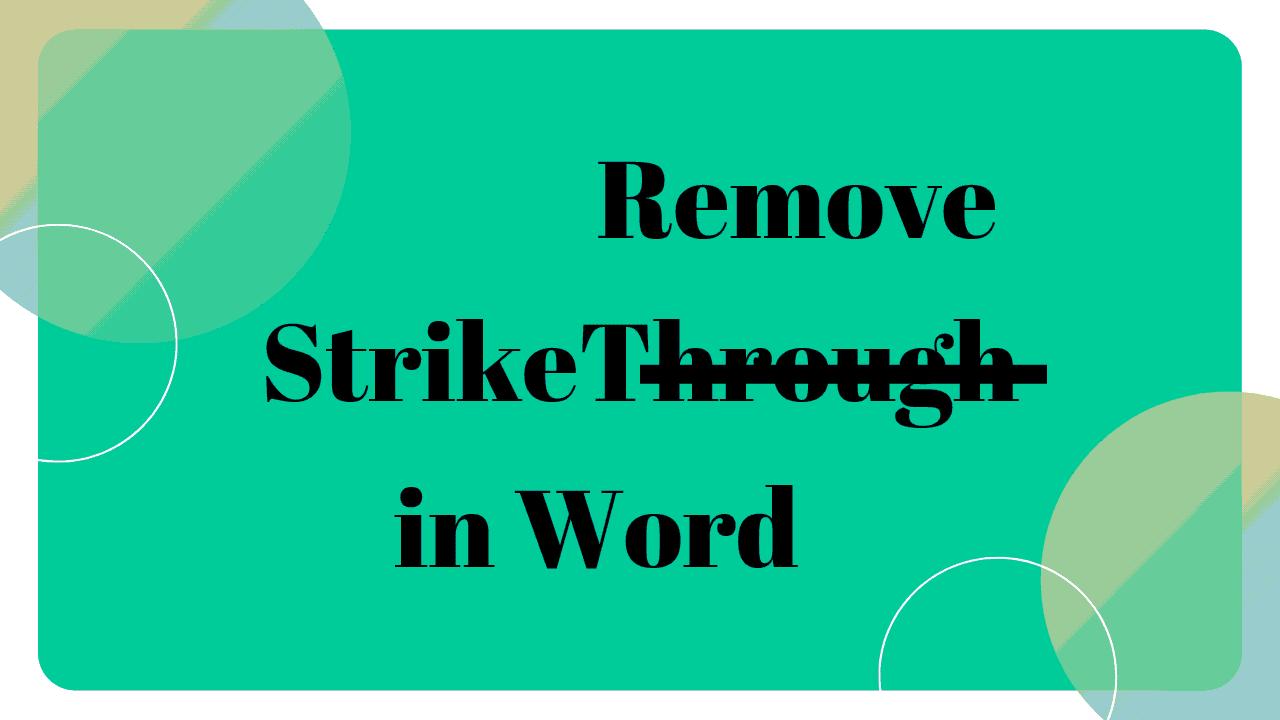 remove strikethrough in word