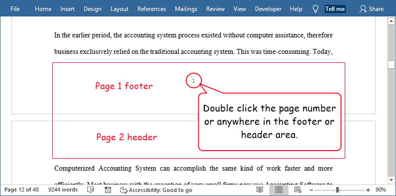 Double-Click the footer that has the page number - Remove page numbers in Word