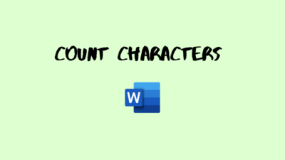 Count Characters in Word