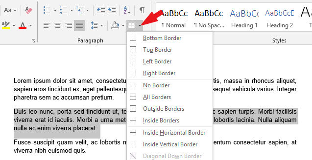 Click on the drop down arrow beside the borders icon