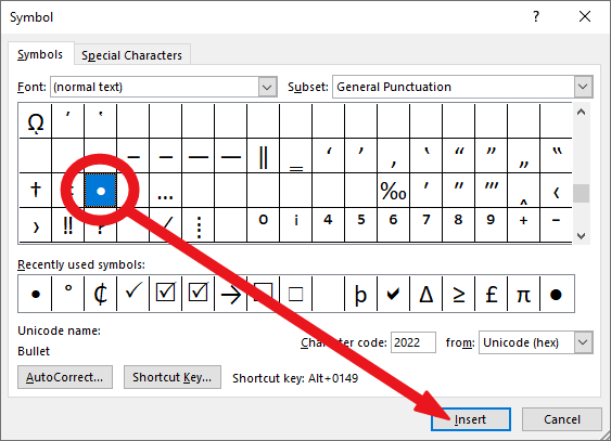 Select the bullet symbol and click on the Insert button