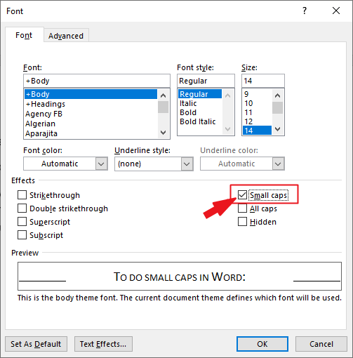 Press Ctrl+D then select Small Caps in the Font dialog
