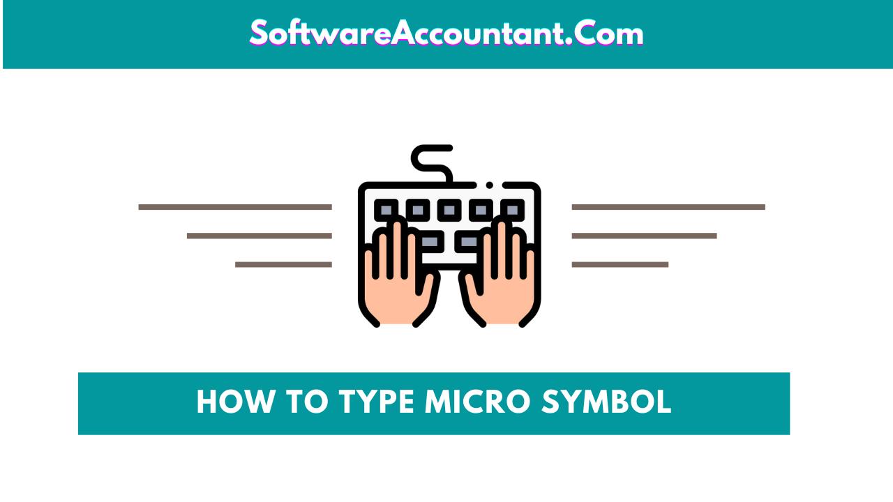 HOW TO TYPE MICRON SYMBOL