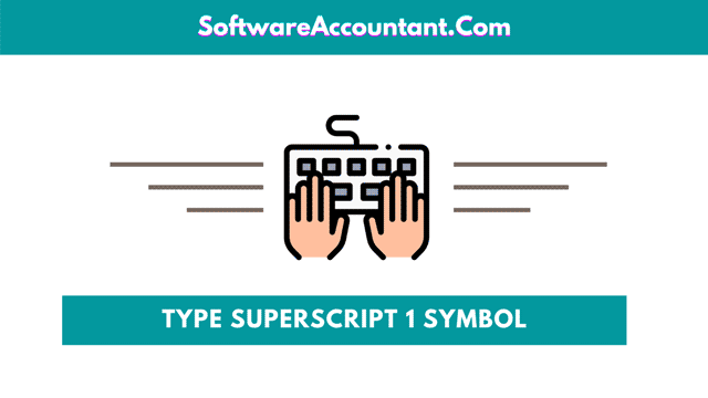 how to type superscript 1 in Word for Windows