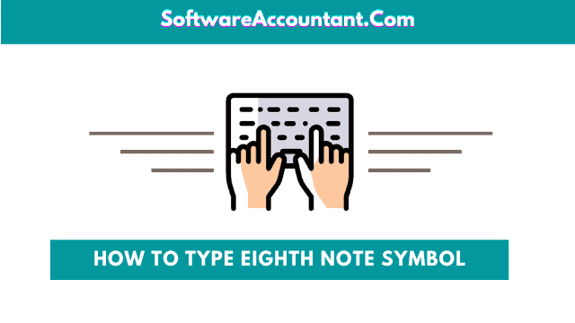how to type Eighth Note symbol